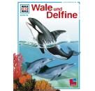Tessloff - Was ist Was 85 - Wale und Delphine