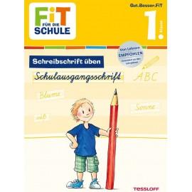 Tessloff - Fit für die Schule - Schreibschrift üben - Schulausgangsschrift 1. Klasse