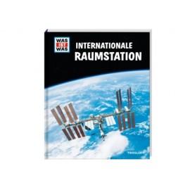 Tessloff - Was ist Was - Internationale Raumstation