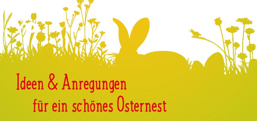Ideen fürs Osternest